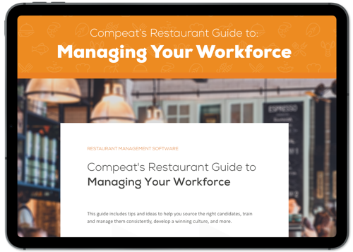 Compeat's Restaurant Guide to Managing Your Workforce